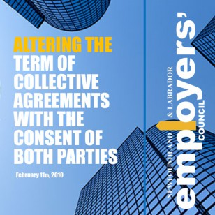 Altering the Term of Collective Agreements with Consent of Both Parties