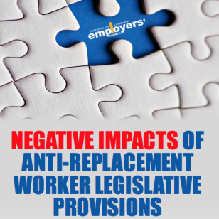 Negative Impacts of Anti-Replacement Worker Legislative Provisions