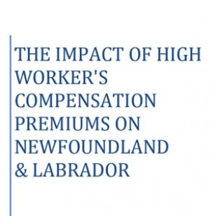 The Impact of High Worker's Compensation Premiums on Newfoundland & Labrador
