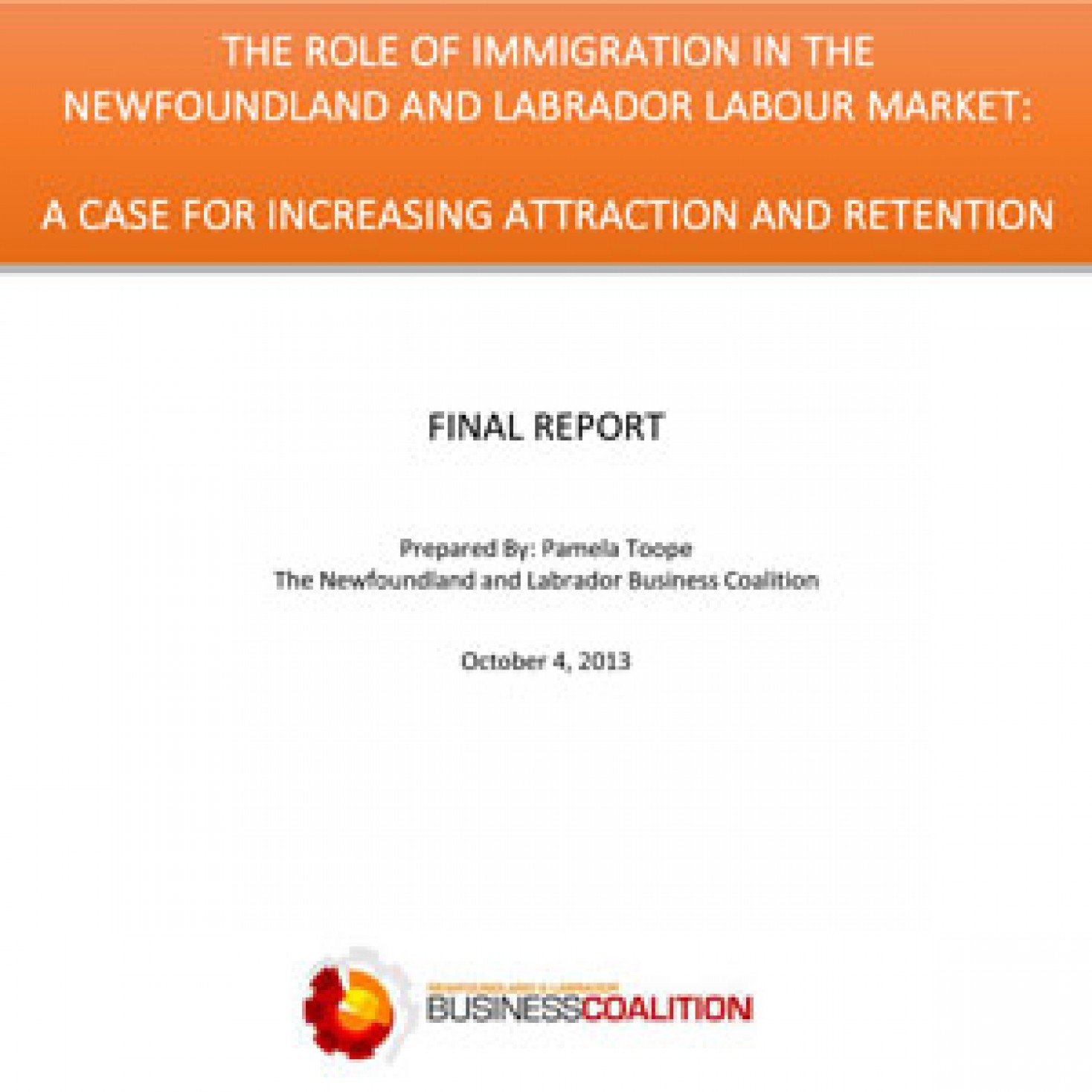 The role of immigration in the newfoundland and labrador labour market: a case for increasing attraction and retention