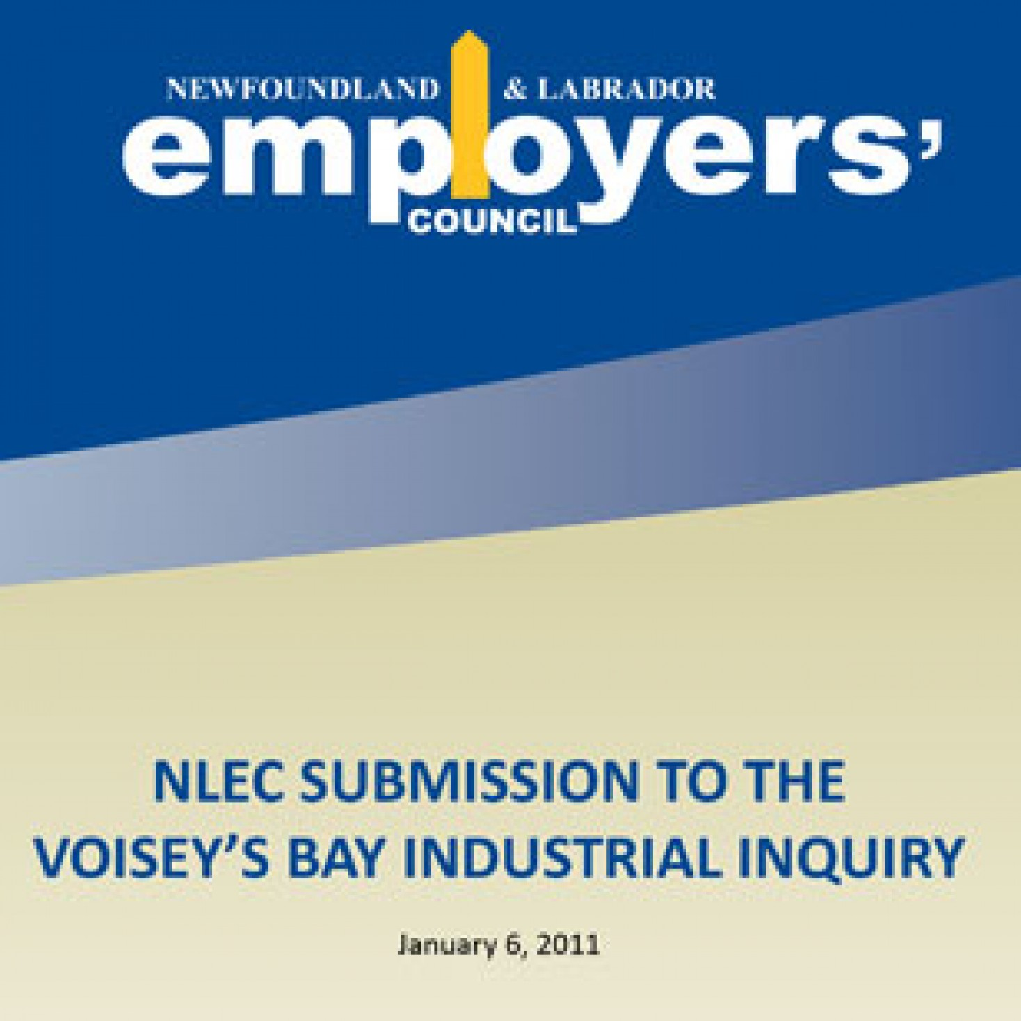 NLEC SUBMISSION TO THE VOISEY'S BAY INDUSTRIAL INQUIRY – PART 2