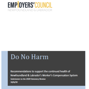 Recommendations to support the continued health of Newfoundland & Labrador's Worker's Compensation System